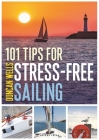 101 Tips for Stress-Free Sailing Cover Image