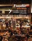 Foodie Breaks: England, Scotland, Northern Ireland, and Wales: 25 places, 250 essential eating experiences Cover Image