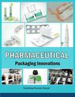 Pharmaceutical Packaging Innovations Cover Image