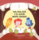 Pim, Pam, POM Y El Ratón Morfa Grosso Cover Image