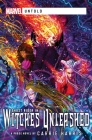 Witches Unleashed: A Marvel Untold Novel Cover Image