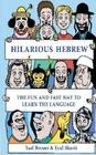 Hilarious Hebrew: The Fun and Fast Way to Learn the Language Cover Image