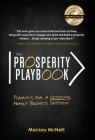 The Prosperity Playbook: Planning for a Successful Family Business Succession Cover Image