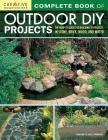 Complete Book of Outdoor DIY Projects: The How-To Guide for Building 35 Projects in Stone, Brick, Wood, and Water Cover Image