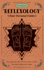 In Focus Reflexology: Your Personal Guide Cover Image