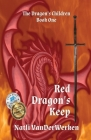 Red Dragon's Keep (Dragon's Children #1) Cover Image