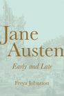 Jane Austen, Early and Late Cover Image