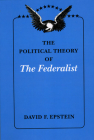 The Political Theory of The Federalist Cover Image