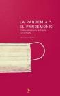 La Pandemia Y El Pandemonio: Crónica del coronavirus en España y en la filosofía Cover Image