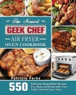 The Newest Geek Chef Air Fryer Oven Cookbook Cover Image