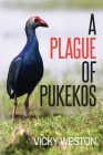 A Plague of Pukekos Cover Image