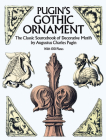 Pugin's Gothic Ornament (Dover Pictorial Archives) Cover Image