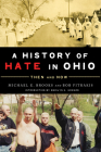 A History of Hate in Ohio: Then and Now Cover Image