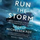 Run the Storm: A Savage Hurricane, a Brave Crew, and the Wreck of the SS El Faro Cover Image