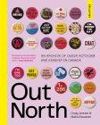 Out North: An Archive of Queer Activism and Kinship in Canada Cover Image