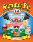 Summer Fit, Grades 4-5: Exercises for the Brain and Body While Away from School Cover Image