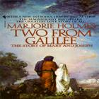 Two from Galilee: The Story of Mary and Joseph Cover Image