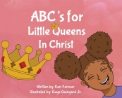 ABC's for Little Queens in Christ Cover Image