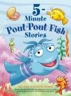 5-Minute Pout-Pout Fish Stories (A Pout-Pout Fish Mini Adventure #12) Cover Image