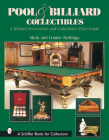 Pool & Billiard Collectibles: A Billiard Accessories and Collectibles Price Guide (Schiffer Book for Collectors) Cover Image