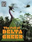 The Fall of Delta Green Cover Image