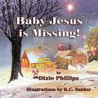 Baby Jesus Is Missing Cover Image