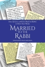 Married to the Rabbi: Sixty Spouses of Retired Reform Rabbis in Their Own Words Cover Image