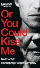 Or You Could Kiss Me (Oberon Modern Plays) Cover Image