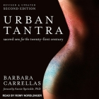 Urban Tantra, Second Edition: Sacred Sex for the Twenty-First Century Cover Image