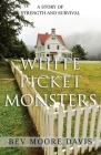 White Picket Monsters Cover Image