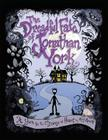 The Dreadful Fate of Jonathan York: A Yarn for the Strange at Heart Cover Image