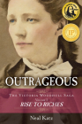 Outrageous: Rise to Riches (The Victoria Woodhull Saga) Cover Image