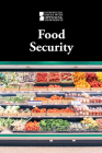 Food Security (Introducing Issues with Opposing Viewpoints) Cover Image