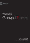 What Is the Gospel? (9Marks) Cover Image