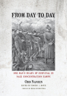 From Day to Day: One Man's Diary of Survival in Nazi Concentration Camps Cover Image