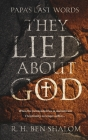 Papa's Last Words: They Lied About God Cover Image