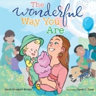 The Wonderful Way You Are: A Special Needs Picture Book Cover Image