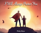 I Will Always Protect You Cover Image