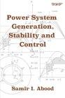 Power System Generation, Stability and Control (Electrical Engineering) Cover Image