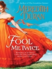Fool Me Twice (Rules for the Reckless #2) Cover Image