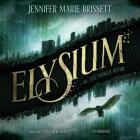 Elysium Lib/E: Or, the World After Cover Image