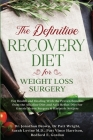 The Definitive Recovery Diet for Weight Loss Surgery for Health and Healing - With the Proven Benefits from the Alkaline Diet and Acid Reflux Diet For Cover Image