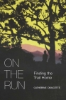 On the Run: Finding the Trail Home Cover Image