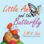 Little Ant and the Butterfly: Appearances Can Be Deceiving (Little Ant Books #1) Cover Image