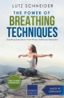 The Power of Breathing Techniques - Breathing Exercises for more Fitness, Health and Relaxation Cover Image
