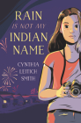 Rain Is Not My Indian Name Cover Image