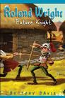 Roland Wright: Future Knight Cover Image