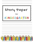 Story Paper for Kindergarten: Elementary Primary Notebook with Picture Space and Dotted Midline - Grade K-2 School Exercise Book Cover Image