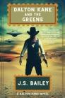 Dalton Kane and the Greens Cover Image