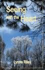 Seeing with the Heart Cover Image